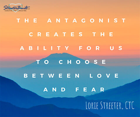 Image with the text The antagonist creates the ability for us to choose between love and fear
